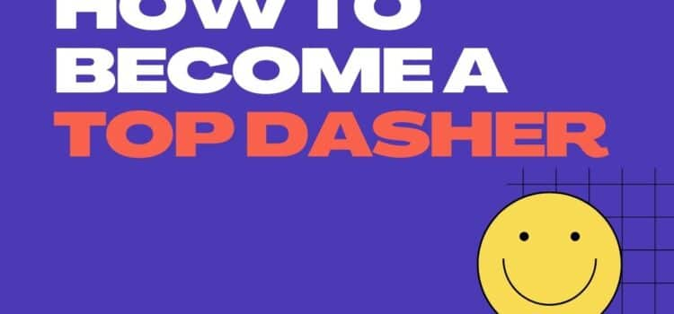 How to Become a Top Dasher